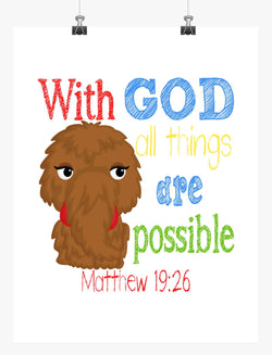 Snuffleupagus Sesame Street Christian Nursery Decor Print, With God all things are possible Matthew 19:26
