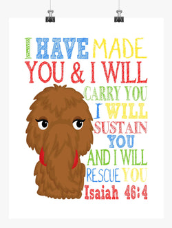 Snuffleupagus Sesame Street Christian Nursery Decor Print, I Have Made You and I Will Rescue You, Isaiah 46:4