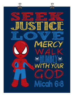 Spiderman Christian Superhero Nursery Decor Art Print - Seek Justice Love Mercy Walk Humbly with your God Micah 6:8