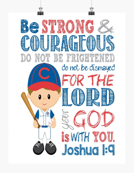 Chicago Cubs Personalized Christian Sports Nursery Decor Print - Be Strong & Courageous Joshua 1:9