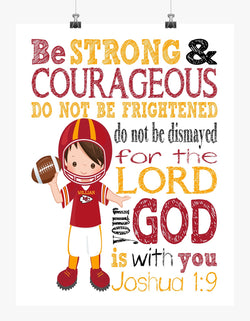 Personalized Kansas City Chiefs Christian Sports Nursery Decor Print - Be Strong and Courageous Joshua 1:9