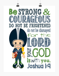 Seattle Seahawks Girl Personalized Christian Sports Nursery Decor Print - Be Strong and Courageous Joshua 1:9