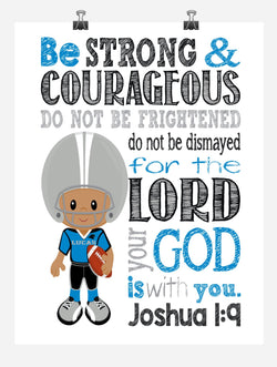 African American Carolina Panthers Customized Christian Sports Nursery Decor Art Print - Be Strong & Courageous Joshua 1:9 Bible Verse - Playroom or Kid's Room