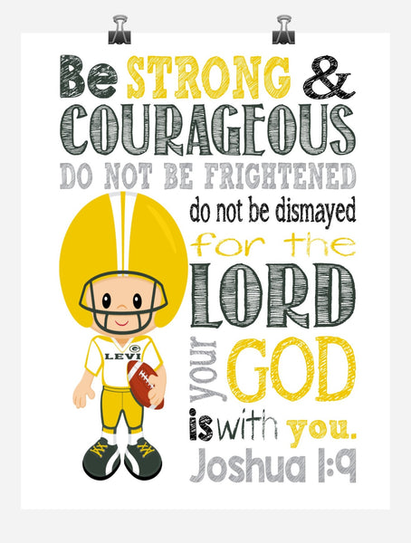 Green Bay Packers Personalized Christian Sports Nursery Decor Art Print - Be Strong & Courageous Joshua 1:9