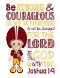 Washington Redskins Personalized Christian Sports Nursery Decor Print - Be Strong & Courageous Joshua 1:9