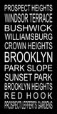Brooklyn Subway Sign - Park Slope, Bushwick, Prospect Heights, Crown Heights, Williamsburg, Windsor Terrace - Multiple Sizes