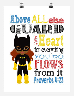 African American Batgirl Superhero Christian Nursery Decor Print - Above all else Guard your Heart - Proverbs 4:23