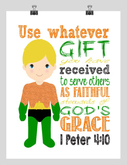 Aquaman Superhero Christian Nursery Decor Print - Use Whatever Gift You Have Received - 1 Peter 4:10