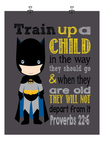 Batman Superhero Christian Nursery Decor Art Print - Train Up A Child In The Way They Should Go Proverbs 22:6