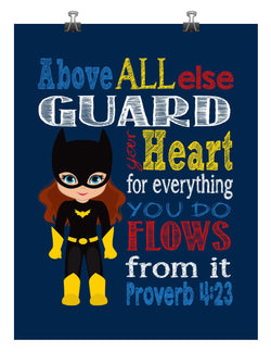 Batgirl Superhero Christian Nursery Decor Print - Above all else Guard your Heart - Proverbs 4:23