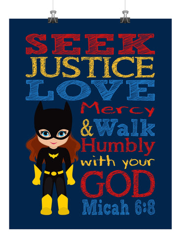 Batgirl Superhero Christian Nursery Decor Print - Seek Justice Love Mercy - Micah 6:8