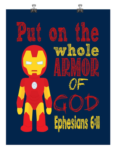 Ironman Christian Superhero Nursery Decor Art Print - Ephesians 6:11 - Put on the whole Armor of God - Multiple Sizes