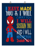 Spiderman Christian Superhero Nursery Decor Wall Art Print - I have made you and I will rescue you - Isaiah 46:4