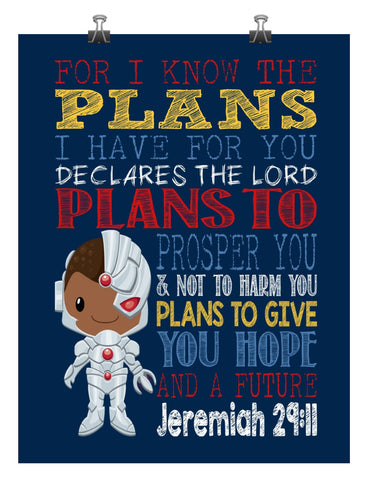 Cyborg Superhero Christian Nursery Decor Art Print - For I Know The Plans I Have For You - Jeremiah 29:11