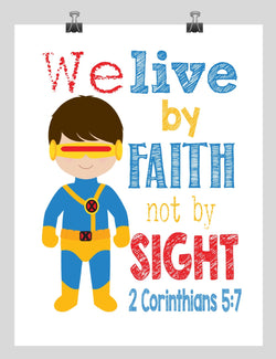 Cyclops Superhero Christian Nursery Decor Print - We Live by Faith not by Sight - 2 Corinthians 5:7