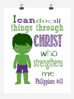 Hulk Superhero Christian Nursery Decor Art Print - I Can Do All Things Through Christ Who Strengthens Me - Philippians 4:13