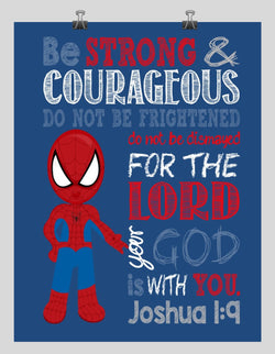 Spiderman Christian Superhero Nursery Decor Wall Art Print - Be Strong & Courageous Joshua 1:9