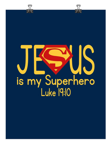 Superman Christian Superhero Nursery Decor Art Print - Jesus Is My Superhero - Luke 19:10