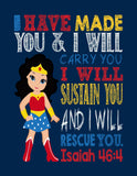 Wonder Woman Superhero Christian Nursery Decor Print - I Have Made You and I Will Rescue You - Isaiah 46:4