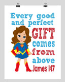 Supergirl Superhero Christian Nursery Decor Print - Every Good and Perfect Gift Comes From Above - James 1:17