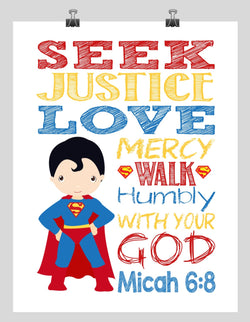 Superman Christian Superhero Nursery Print - Seek Justice, Love Mercy, Walk Humbly Micah 6:8