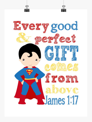 Superman Superhero Christian Nursery Print - Every Good and Perfect Gift Comes From Above