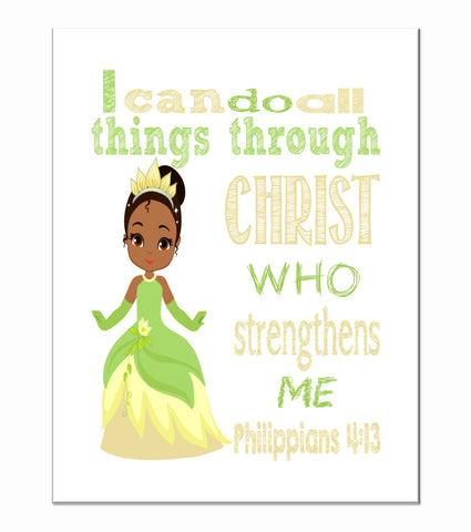 Tiana Christian Princess Nursery Decor Art Print - I Can Do All Things Through Christ Who Strengthens Me - Philippians 4:13
