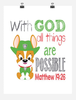 Tracker Paw Patrol Christian Nursery Decor Print - All Things Are Possible - Matthew 19:26