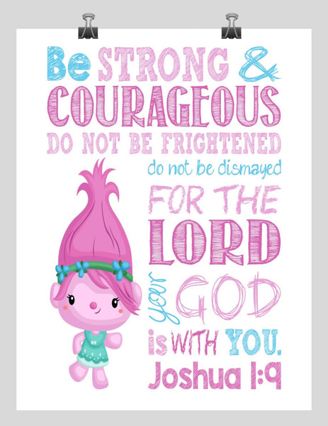 Pink Trolls Poppy Christian Nursery Decor Print - Be Strong & Courageous Joshua 1:9