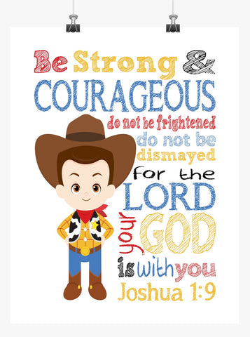Woody Toy Story Christian Nursery Decor Print, Be Strong & Courageous Joshua 1:9
