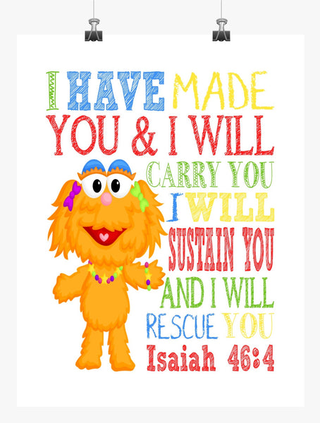 Zoe Sesame Street Christian Nursery Decor Print, I Have Made You and I Will Rescue You, Isaiah 46:4