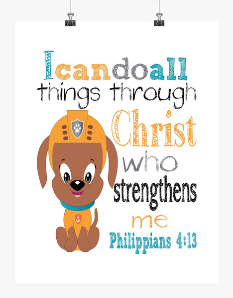 Zuma Paw Patrol Christian Nursery Decor Print, I Can Do All Things through Christ Who Strengthens Me Philippians 4:13