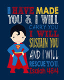 Superman Superhero Christian Nursery Decor Super Print - I Have Made You Isaiah 46:4