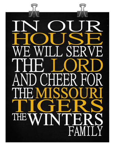 In Our House We Will Serve The Lord And Cheer for The Missouri Tigers personalized print - Christian gift sports art - multiple sizes