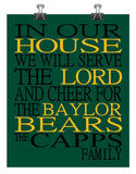 In Our House We Will Serve The Lord And Cheer for The Baylor Bears Personalized Christian Print