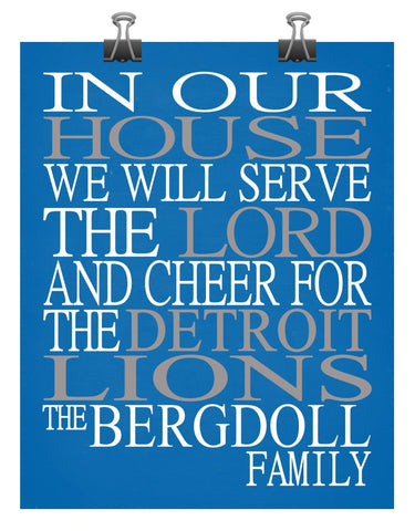 In Our House We Will Serve The Lord And Cheer for The Detroit Lions personalized print - Christian gift sports art - multiple sizes
