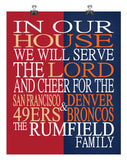 A House Divided - San Francisco 49ers & Denver Broncos Personalized Family Name Christian Print