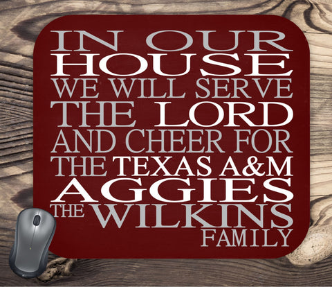 In Our House We Will Serve The Lord And Cheer for The Texas A&M Aggies Personalized Family Name Christian Mouse Pad - Perfect Gift
