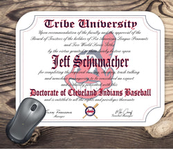 Tribe University - Personalized Cleveland Indians Baseball Ultimate Fan Diploma Mouse Pad - great gift