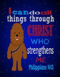 Chewbacca Christian Star Wars Nursery Decor Art Print - I Can Do All Things Through Christ Who Strengthens Me Philippians 4:13