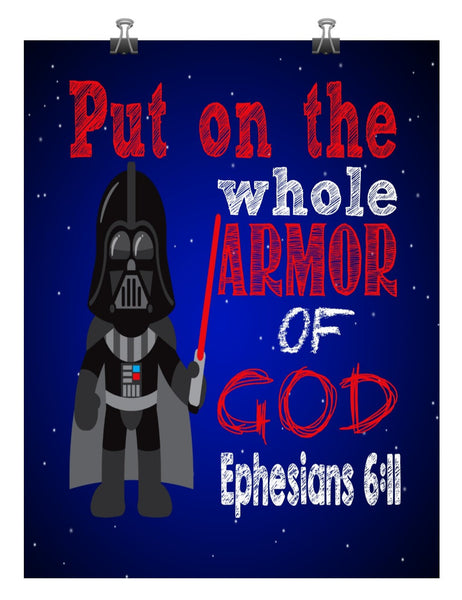 Darth Vader Christian Star Wars Nursery Decor Art Print - Ephesians 6:11, Put on the whole Armor of God - Multiple Sizes