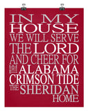 In My House We Will Serve The Lord And Cheer for The Alabama Crimson Tide Personalized Family Name Christian Print