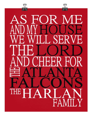 As For Me And My House We Will Serve The Lord And Cheer for The Atlanta Falcons Personalized Family Name Christian Print