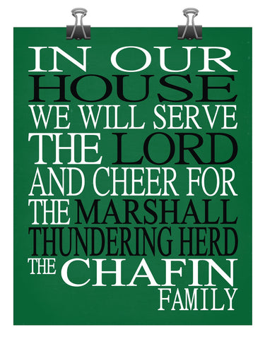 In Our House We Will Serve The Lord And Cheer for The Marshall Thundering Herd Personalized Family Name Christian Print