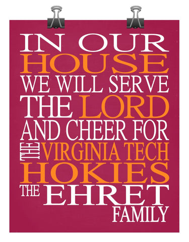 In Our House We Will Serve The Lord And Cheer for The Virginia Tech Hokies personalized print Christian gift sports art - multiple sizes