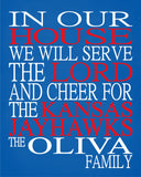 In Our House We Will Serve The Lord And Cheer for The Kansas Jayhawks personalized print - Christian gift sports art - multiple sizes
