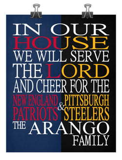 A House Divided New England Patriots & Pittsburgh Steelers Personalized Christian Print