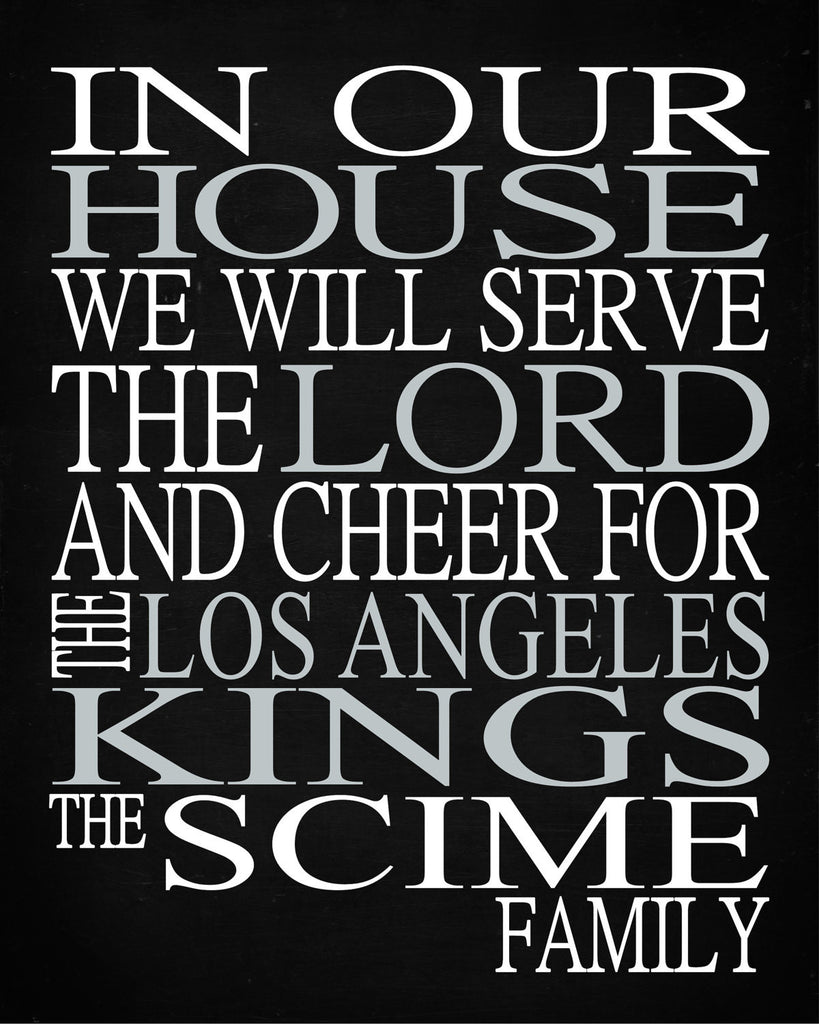 In Our House We Will Serve The Lord And Cheer For The Los