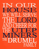 In Our House We Will Serve The Lord And Cheer for The UTEP Miners personalized print - Christian gift sports art - multiple sizes