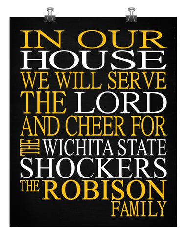 In Our House We Will Serve The Lord And Cheer for The Wichita State Shockers personalized print Christian gift sports art - multiple sizes